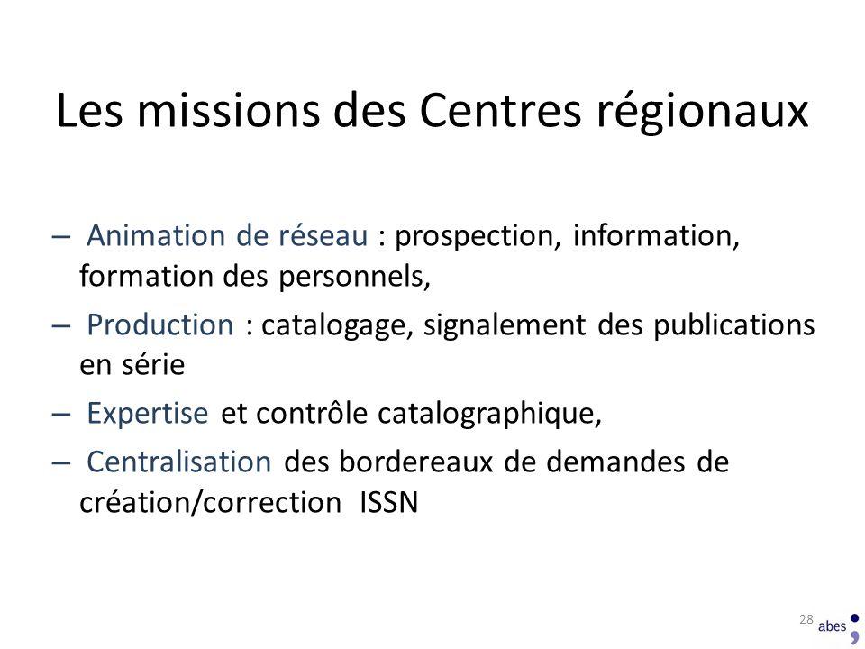 Les missions des Centres régionaux