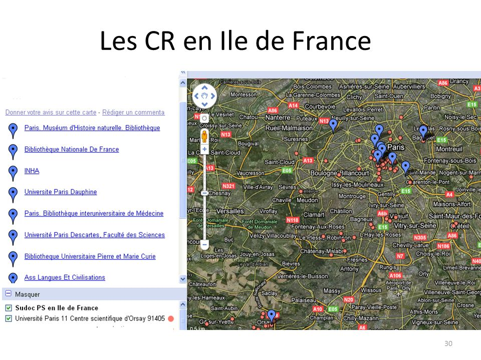 Les CR en Ile de France voir la carte sur Google Map