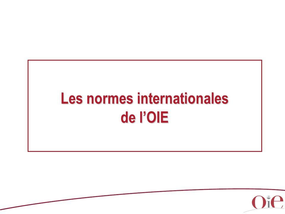 Les normes internationales de l'OIE