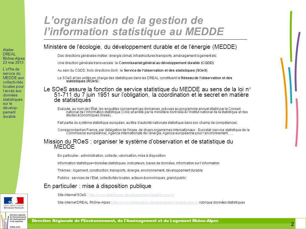 L'organisation de la gestion de l'information statistique au MEDDE