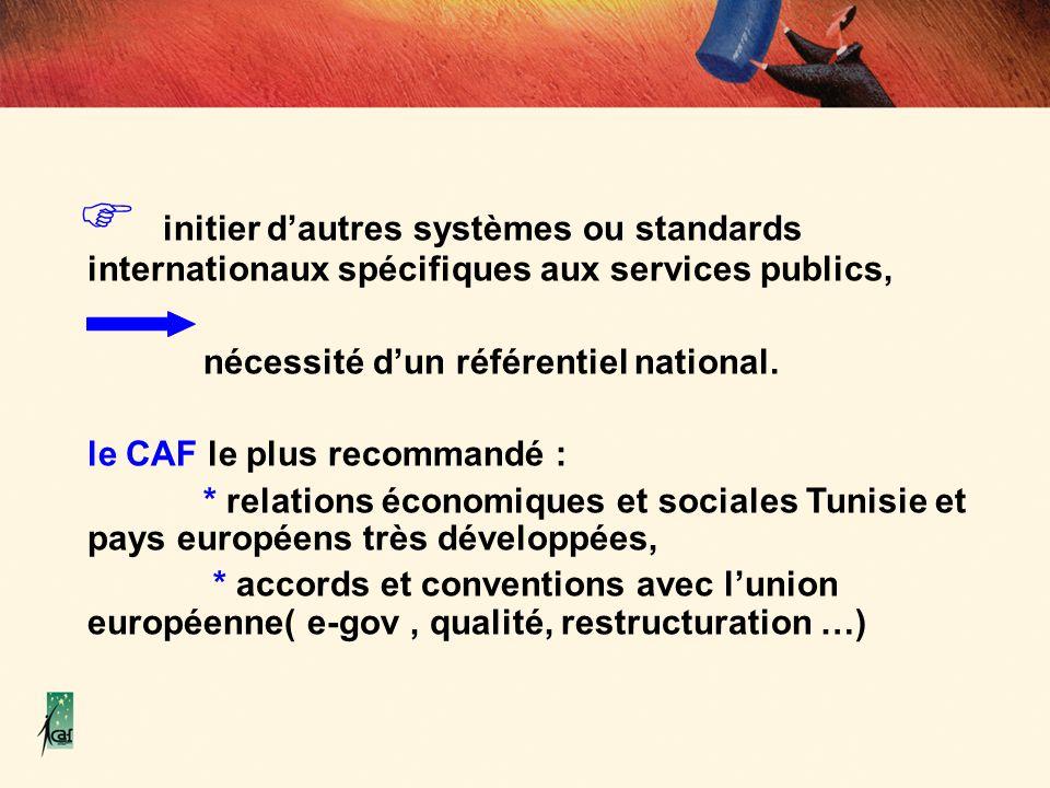 initier d'autres systèmes ou standards internationaux spécifiques aux services publics,