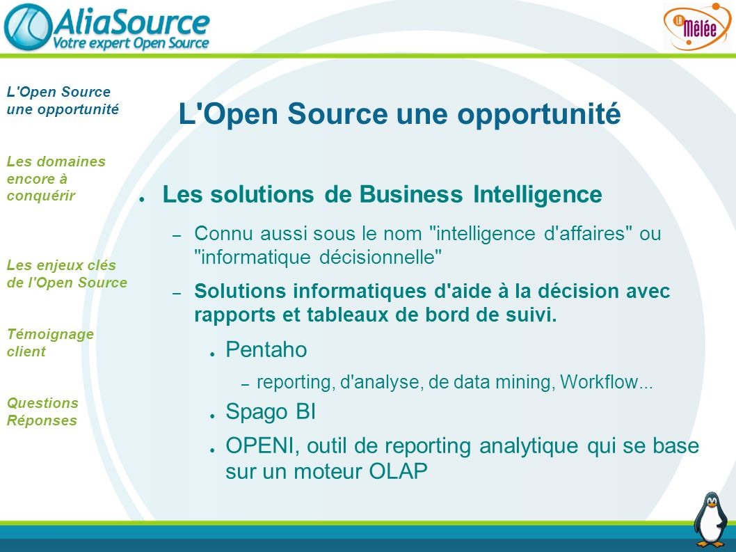 L Open Source une opportunité