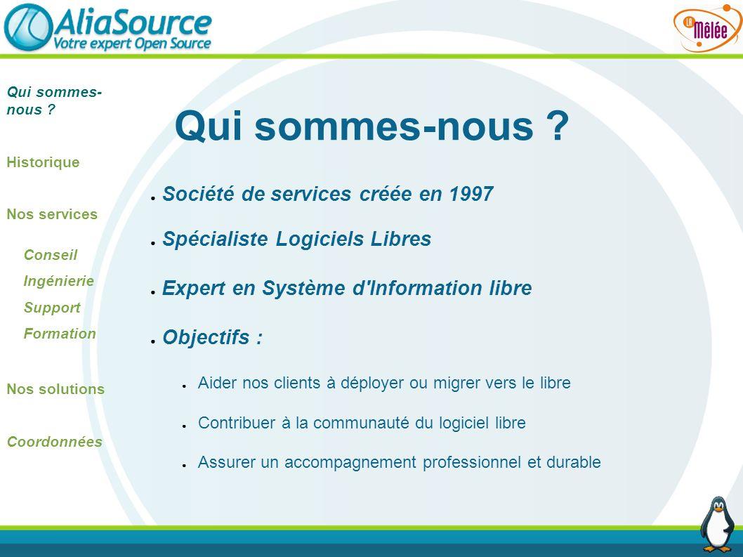 Qui sommes-nous Société de services créée en 1997