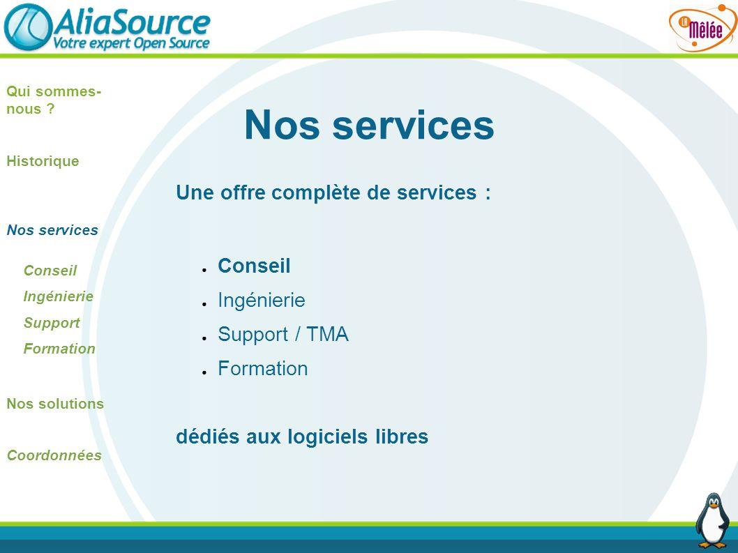 Nos services Une offre complète de services : Conseil Ingénierie