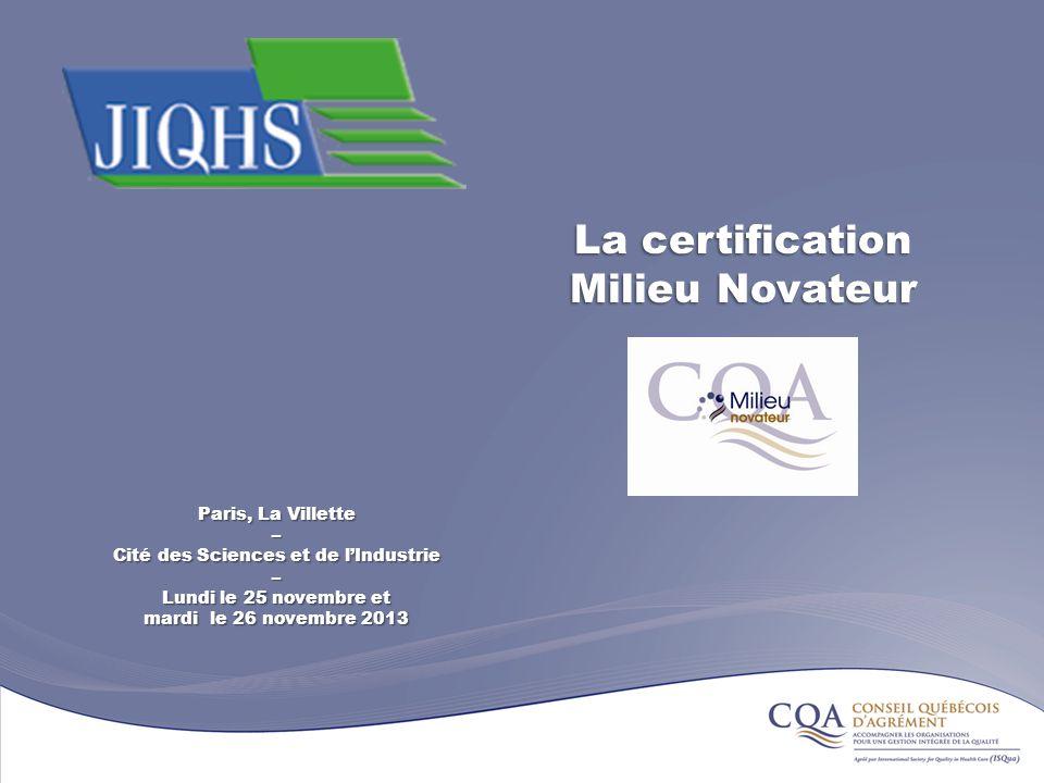 La certification Milieu Novateur