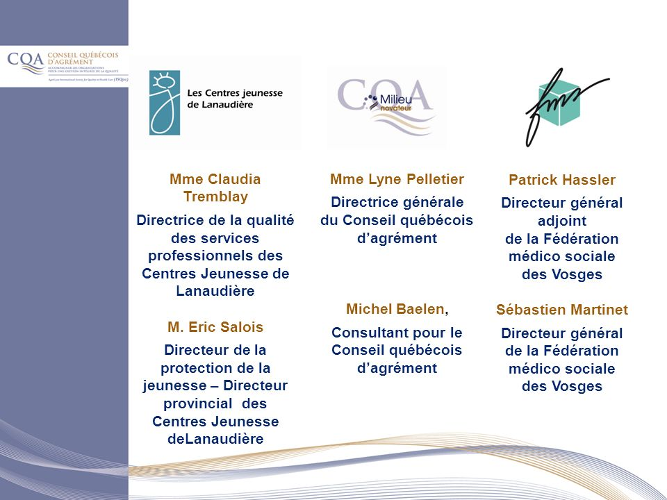 Directrice générale du Conseil québécois d'agrément