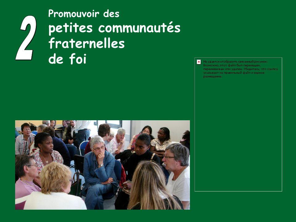 Promouvoir des petites communautés fraternelles de foi 2