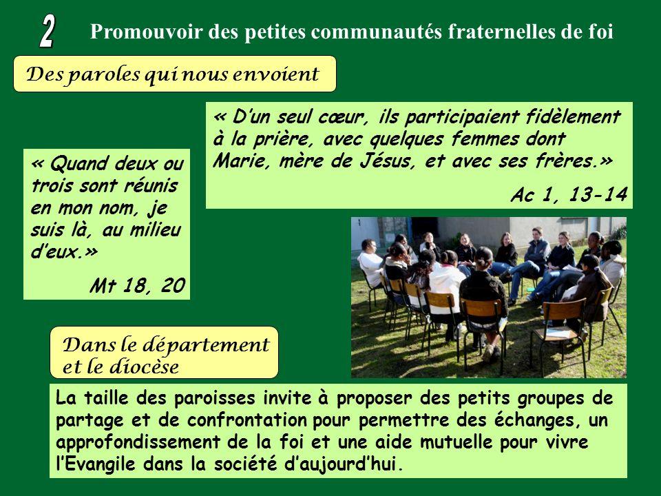 Promouvoir des petites communautés fraternelles de foi