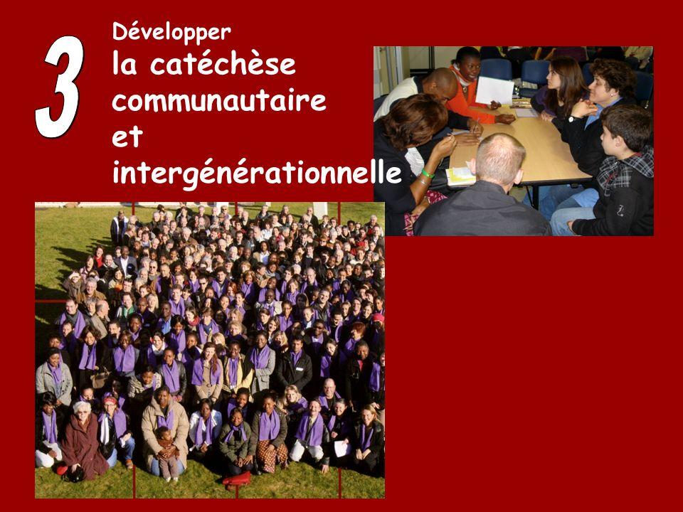 Développer la catéchèse communautaire et intergénérationnelle 3