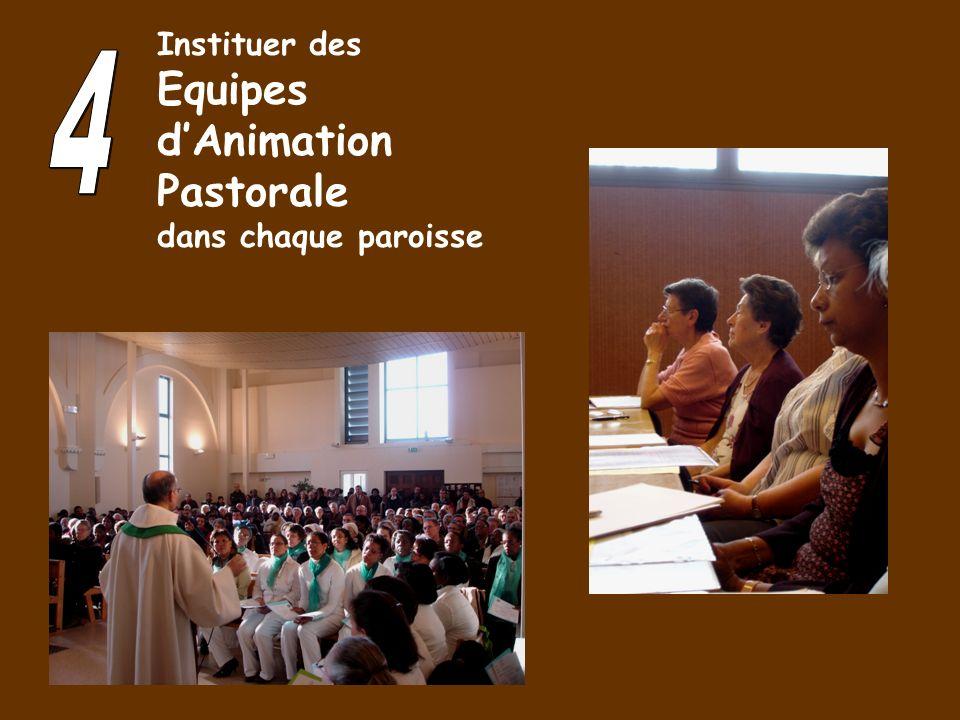 Instituer des Equipes d'Animation Pastorale dans chaque paroisse 4