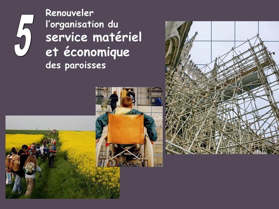 5 service matériel et économique Renouveler l'organisation du