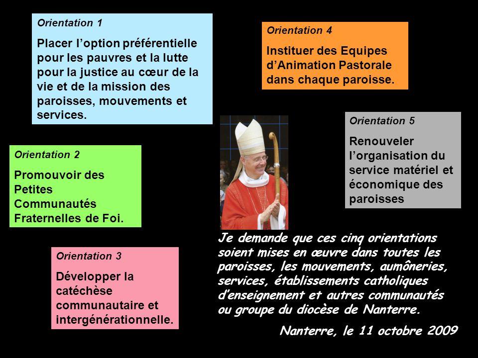 Instituer des Equipes d'Animation Pastorale dans chaque paroisse.