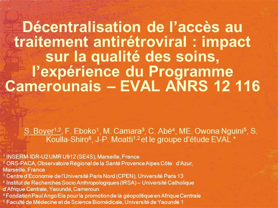 Décentralisation de l'accès au traitement antirétroviral : impact sur la qualité des soins, l'expérience du Programme Camerounais – EVAL ANRS 12 116