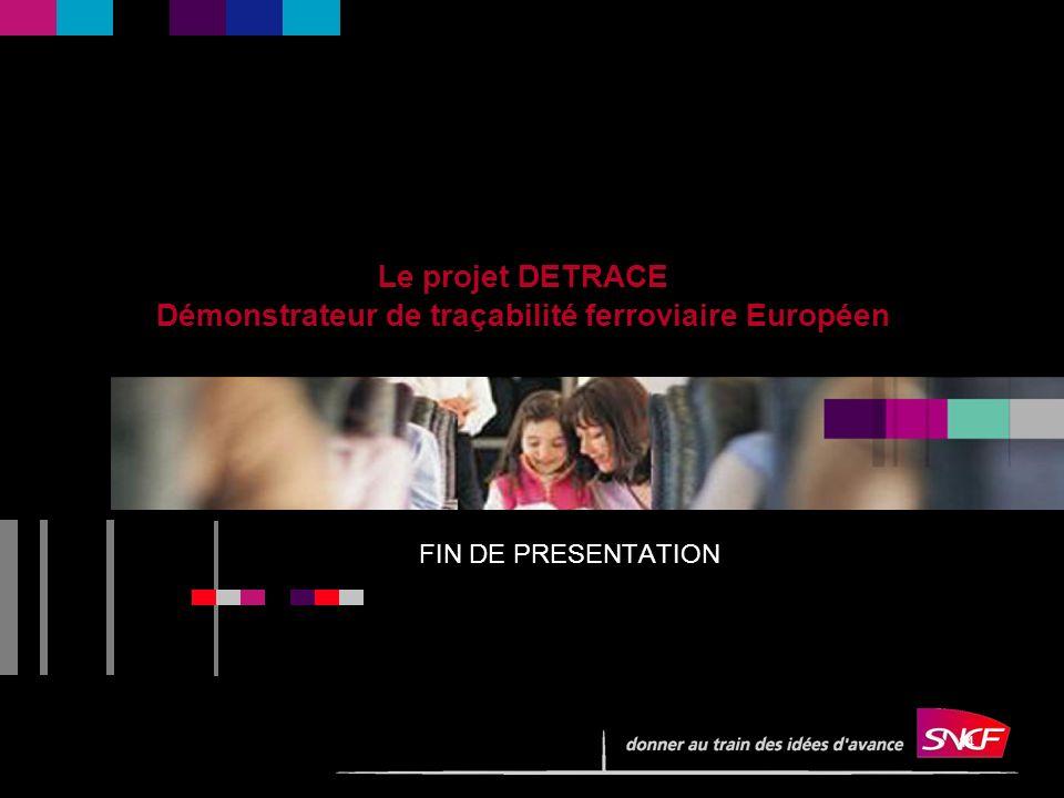 Le projet DETRACE Démonstrateur de traçabilité ferroviaire Européen