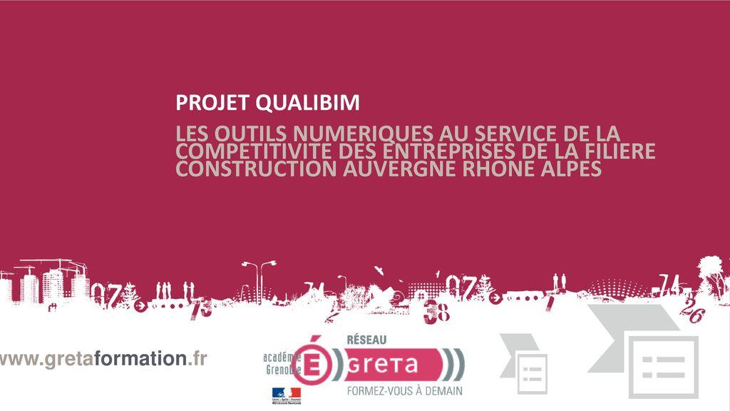Projet qualibim les outils numeriques au service de la for Les entreprises de construction