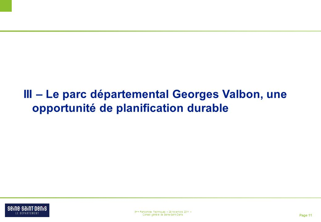 III – Le parc départemental Georges Valbon, une opportunité de planification durable