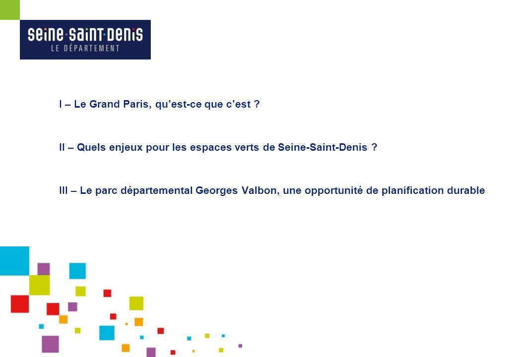 I – Le Grand Paris, qu'est-ce que c'est
