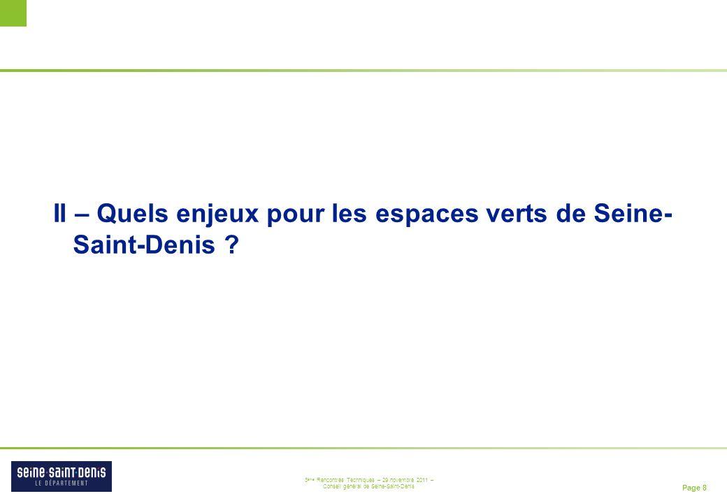 II – Quels enjeux pour les espaces verts de Seine- Saint-Denis