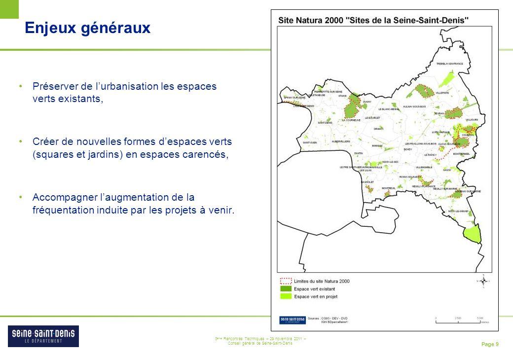 Enjeux généraux Préserver de l'urbanisation les espaces verts existants,
