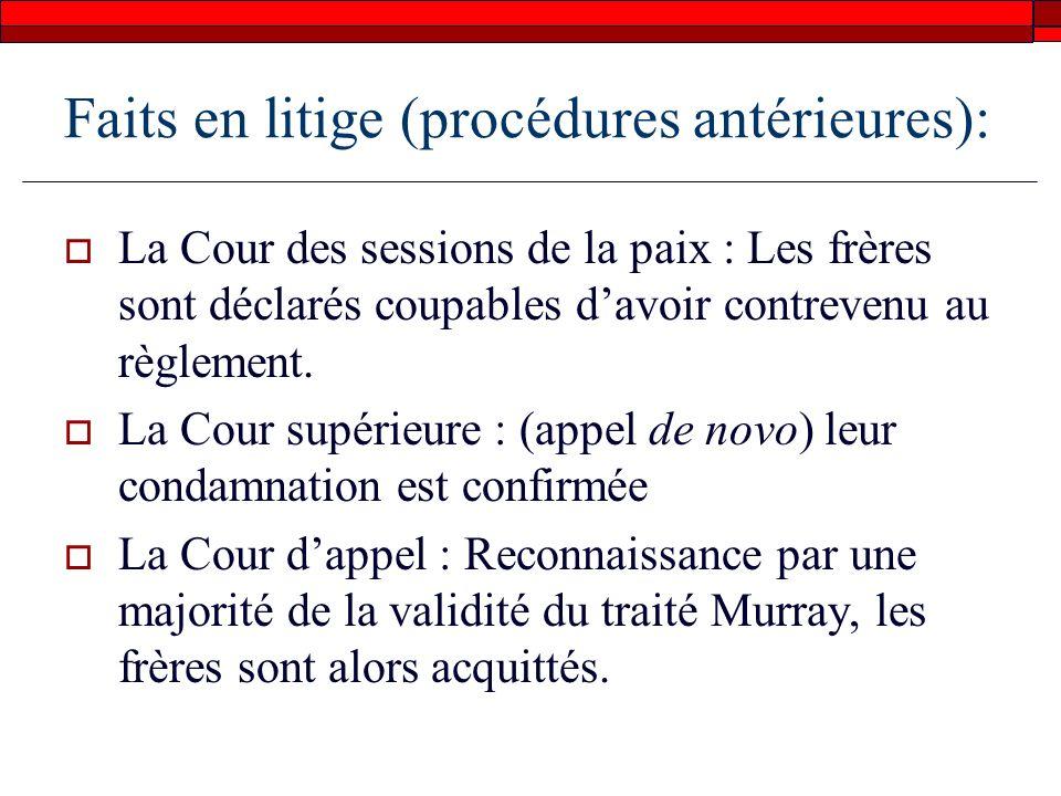 Faits en litige (procédures antérieures):