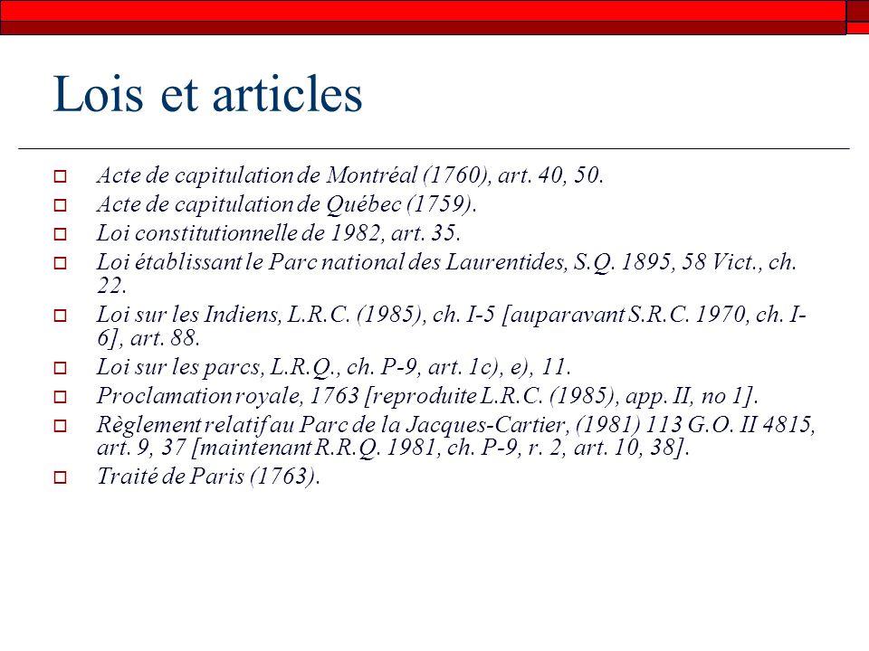Lois et articles Acte de capitulation de Montréal (1760), art. 40, 50.
