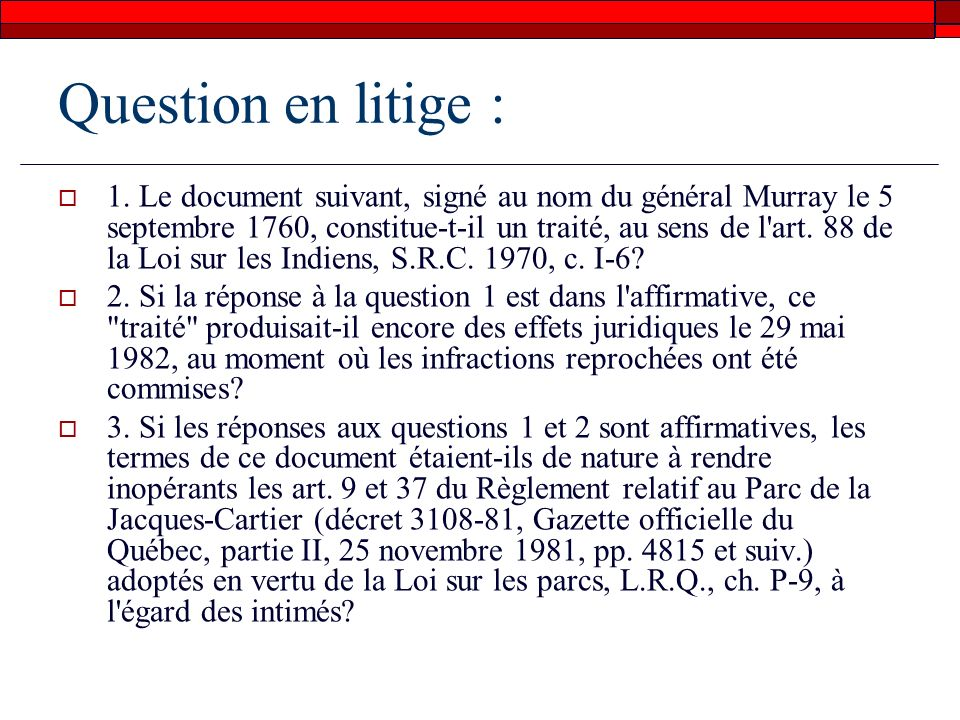 Question en litige :