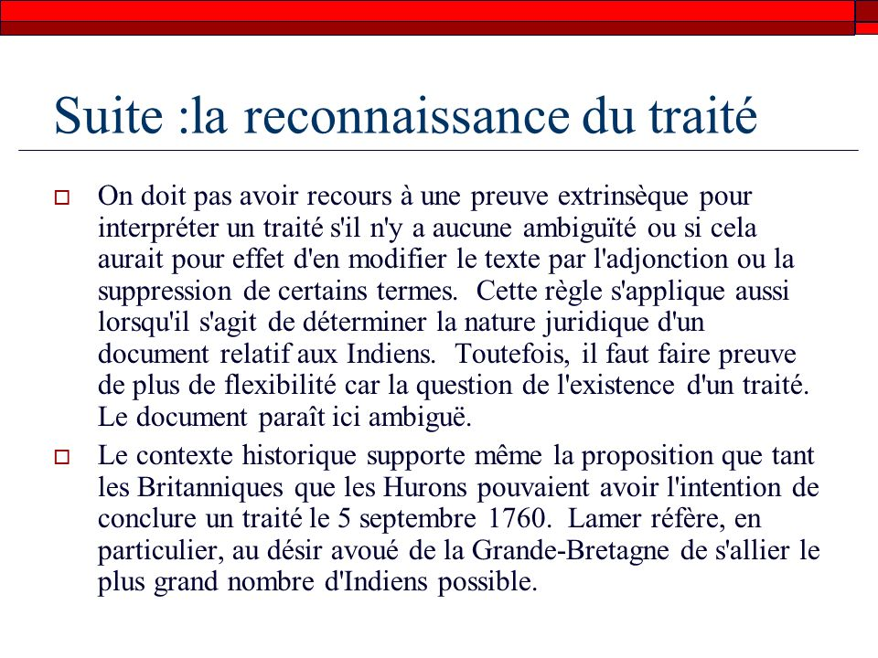 Suite :la reconnaissance du traité