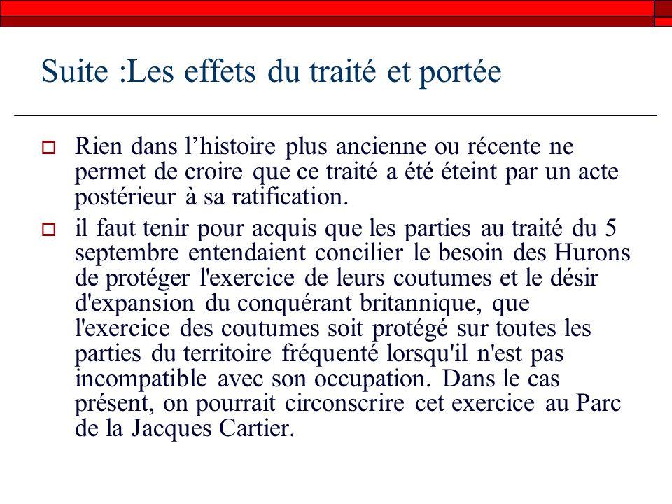 Suite :Les effets du traité et portée