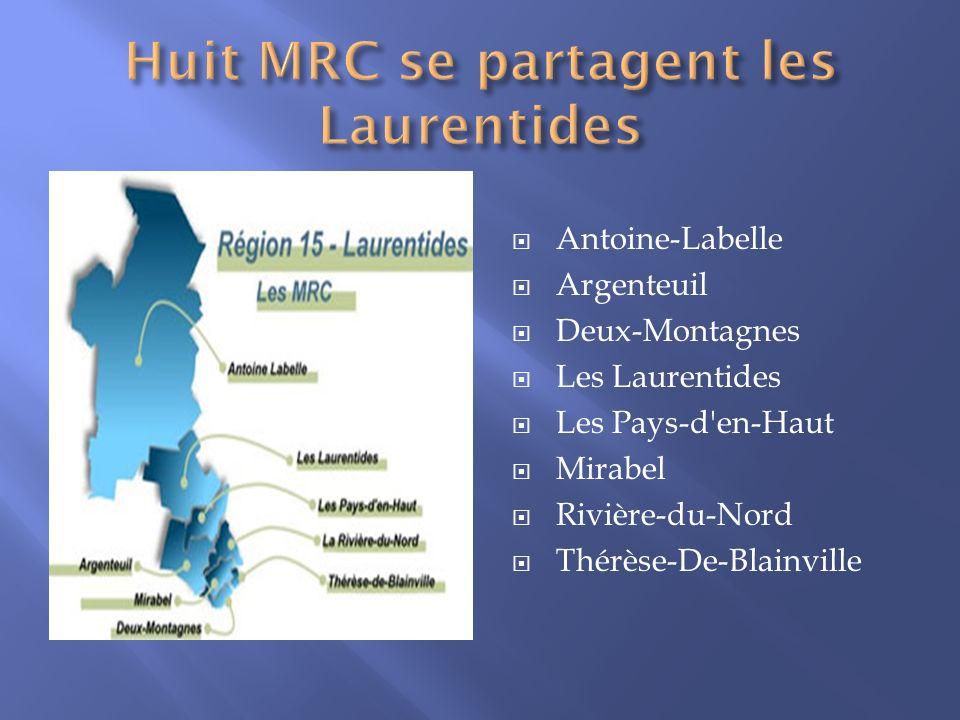 Huit MRC se partagent les Laurentides