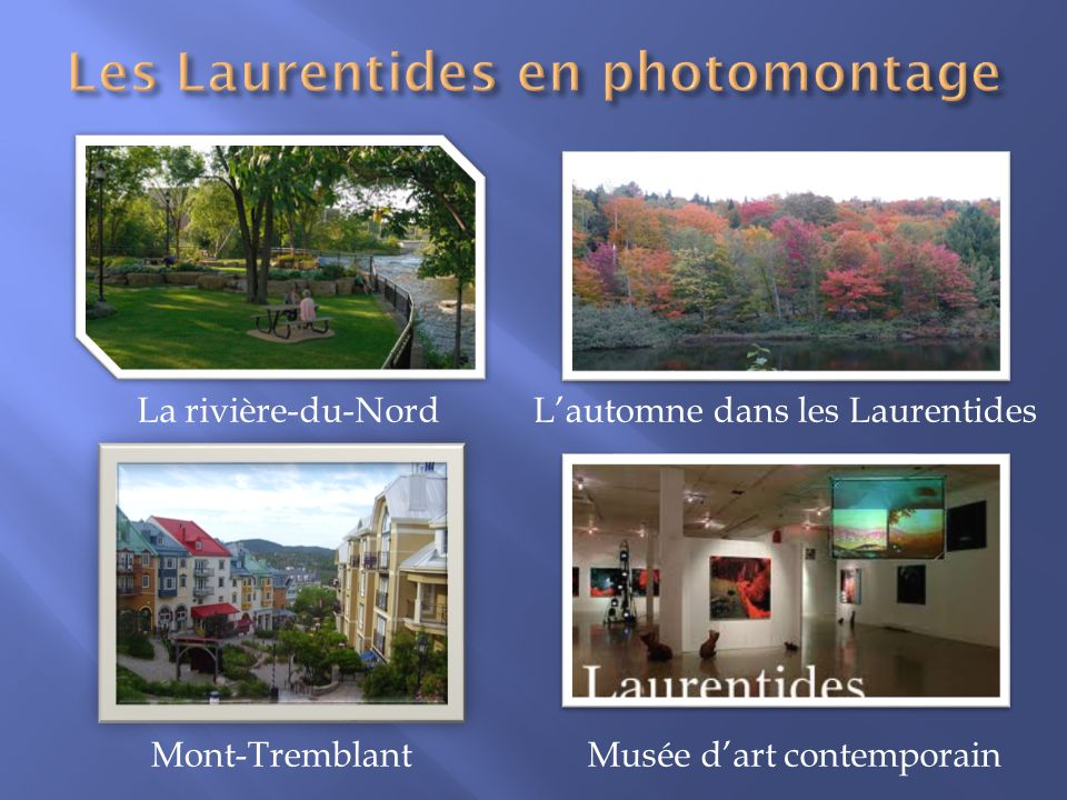 Les Laurentides en photomontage