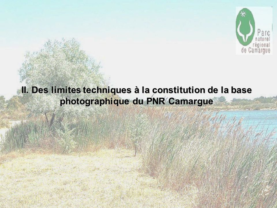 II. Des limites techniques à la constitution de la base photographique du PNR Camargue