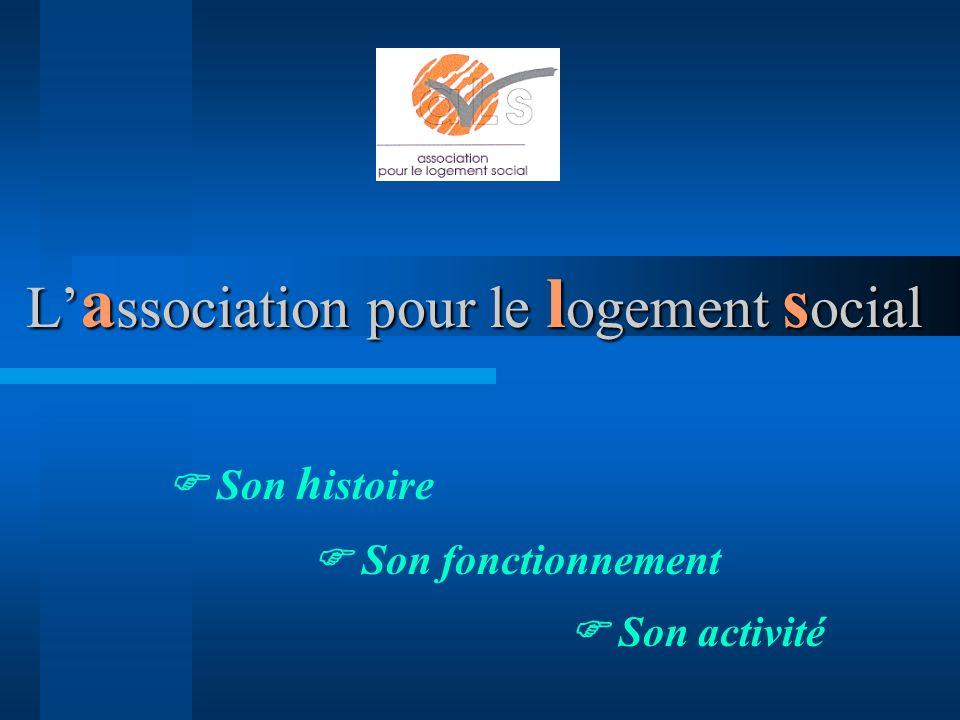 L'association pour le logement social
