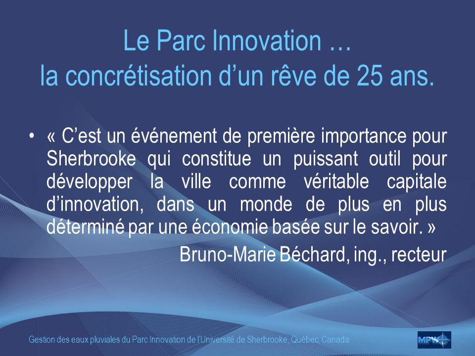 Le Parc Innovation … la concrétisation d'un rêve de 25 ans.