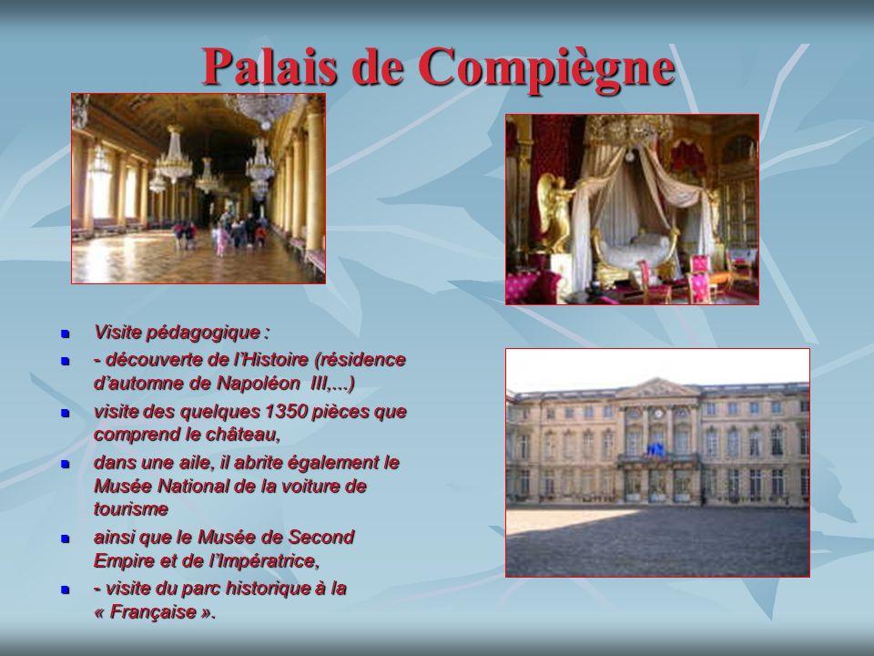 Palais de Compiègne Visite pédagogique :