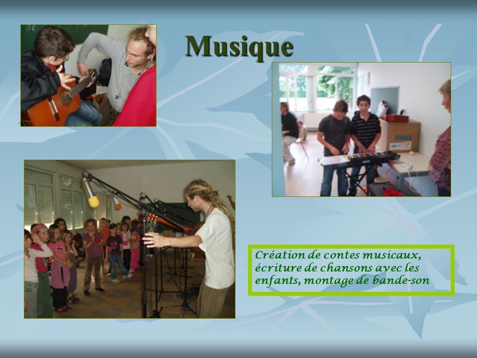 Musique Création de contes musicaux, écriture de chansons avec les enfants, montage de bande-son