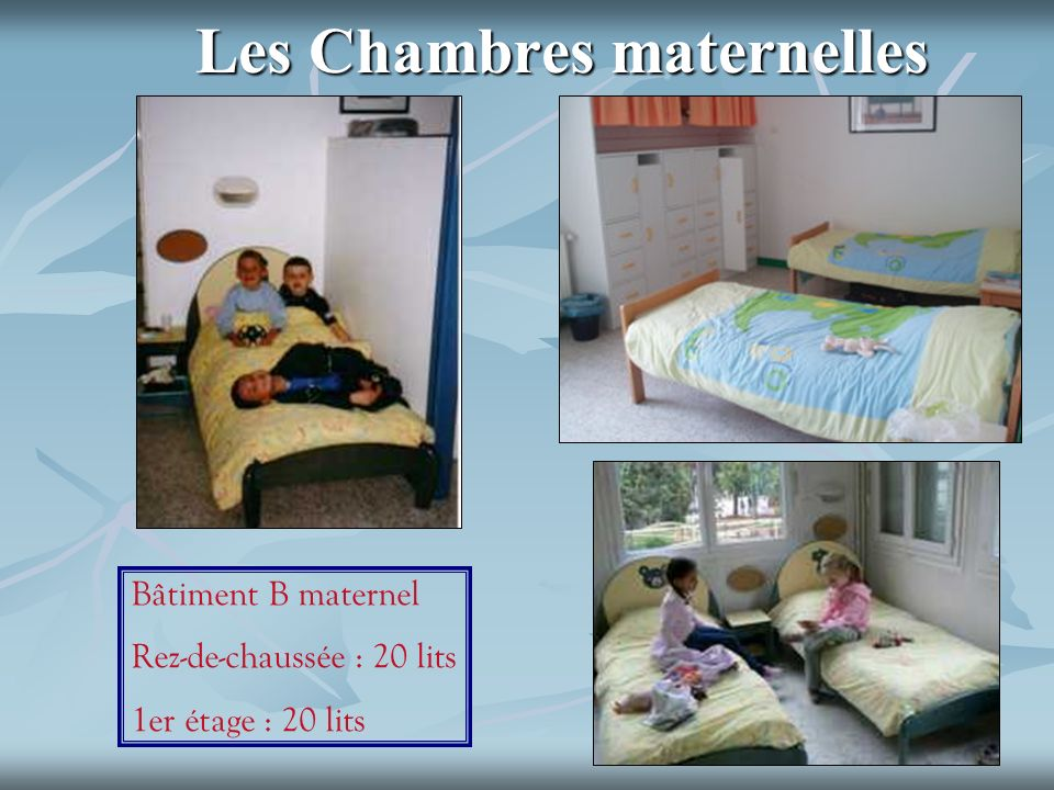 Les Chambres maternelles