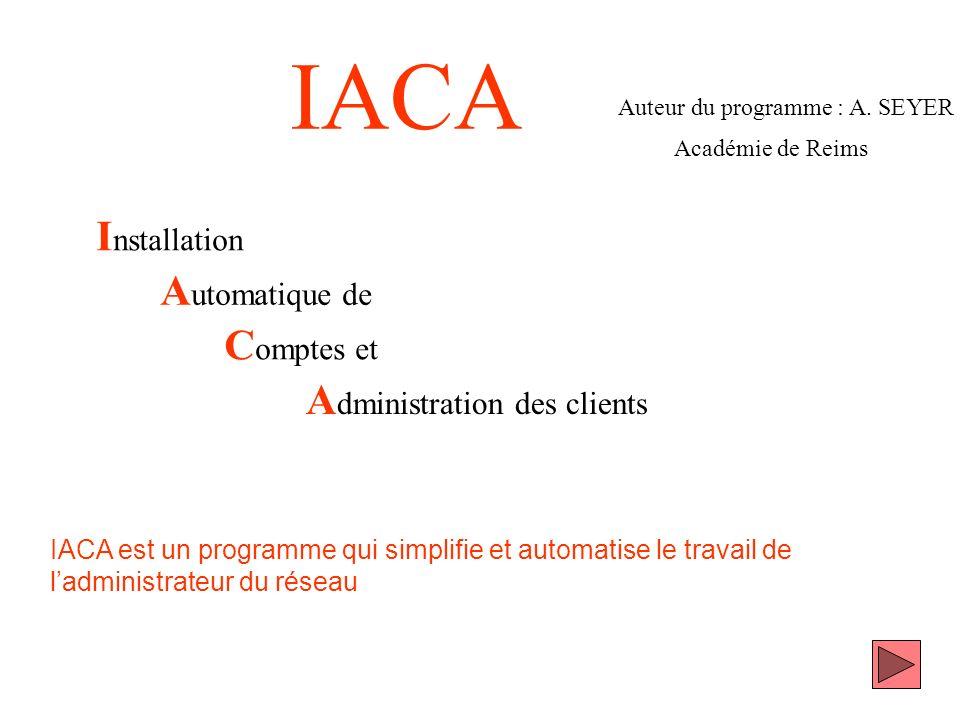 IACA Installation Automatique de Comptes et Administration des clients