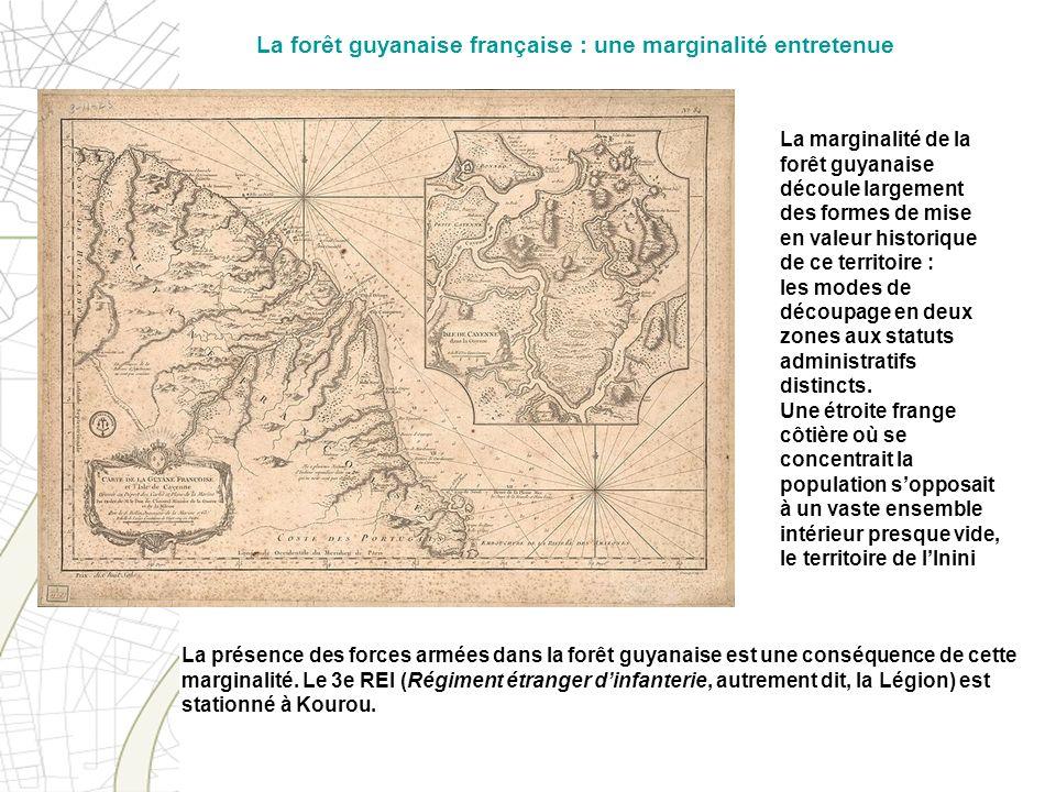 La forêt guyanaise française : une marginalité entretenue
