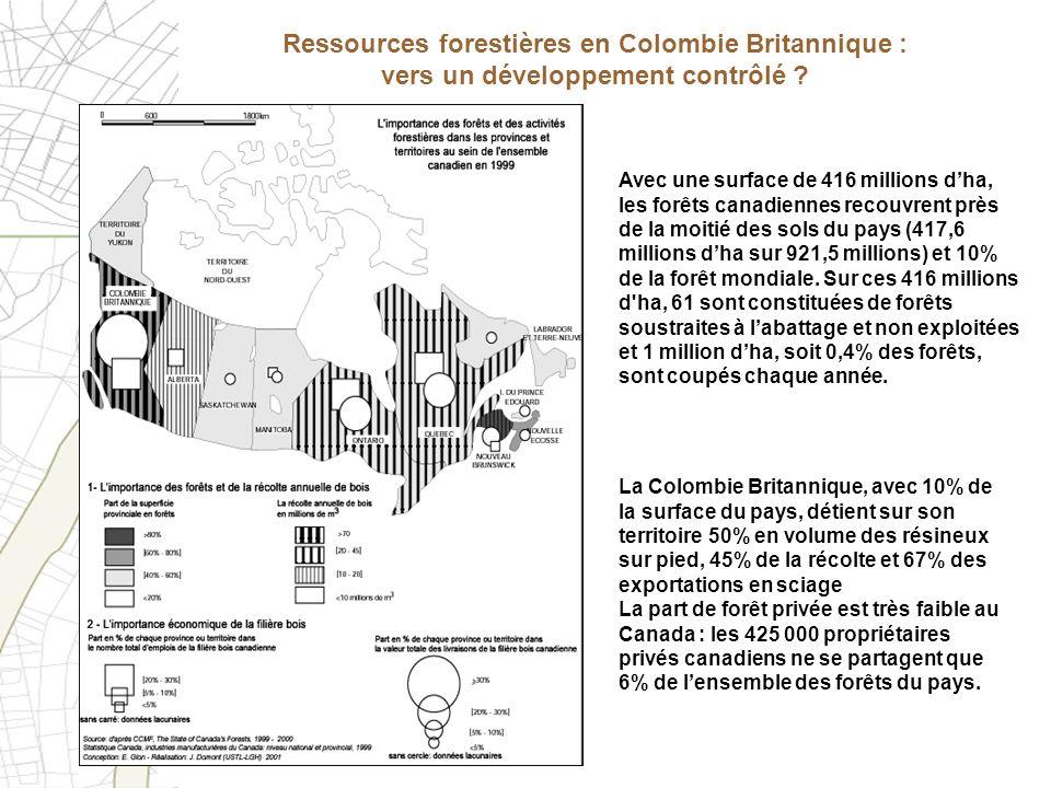 Ressources forestières en Colombie Britannique : vers un développement contrôlé