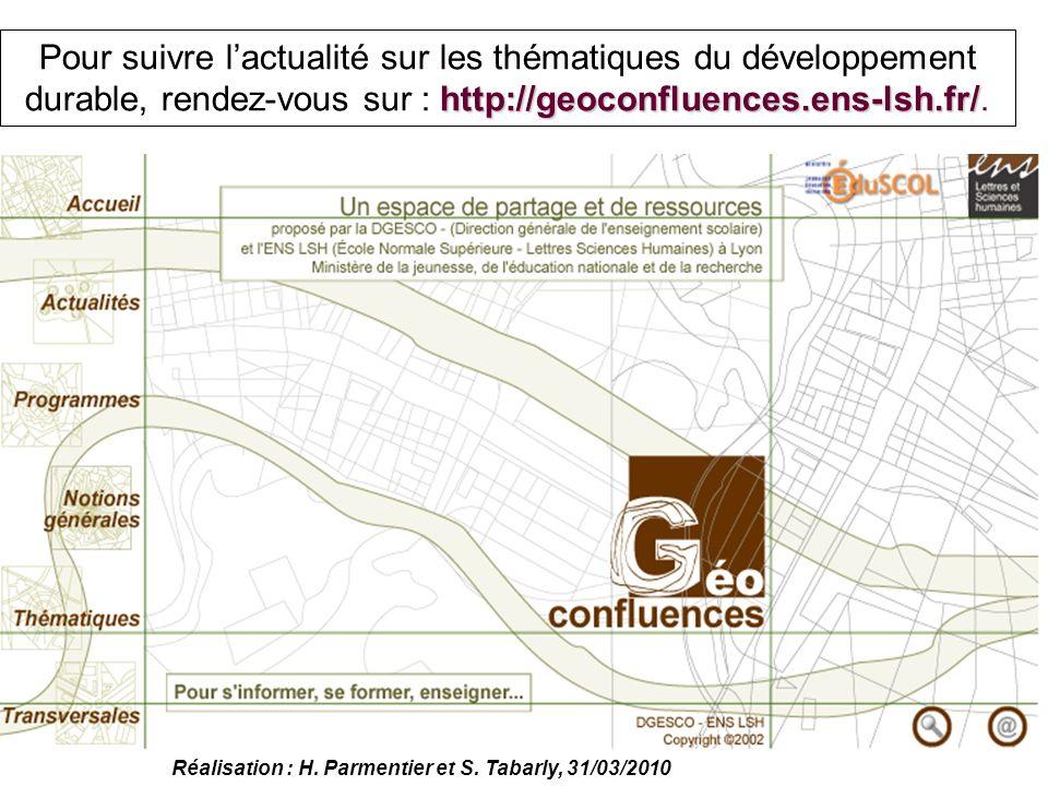 Pour suivre l'actualité sur les thématiques du développement durable, rendez-vous sur : http://geoconfluences.ens-lsh.fr/.