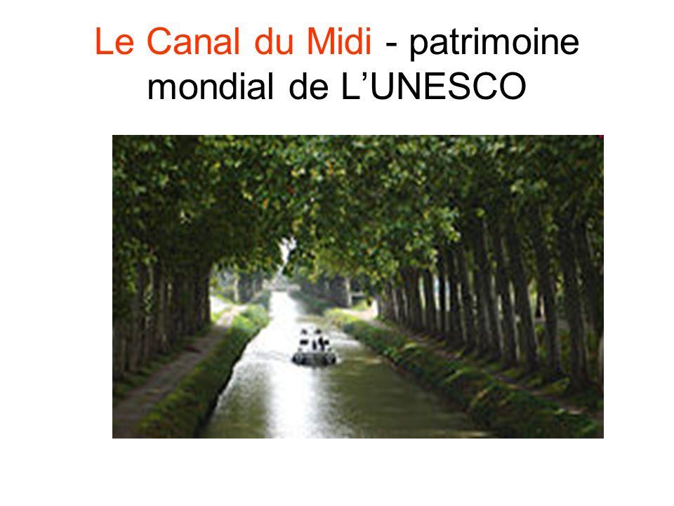 Le Canal du Midi - patrimoine mondial de L'UNESCO