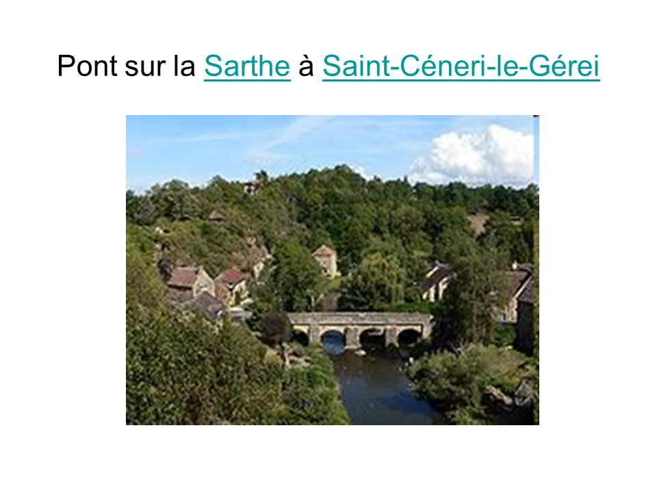 Pont sur la Sarthe à Saint-Céneri-le-Gérei