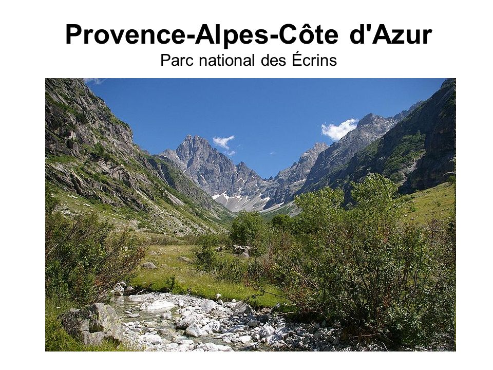 Provence-Alpes-Côte d Azur Parc national des Écrins