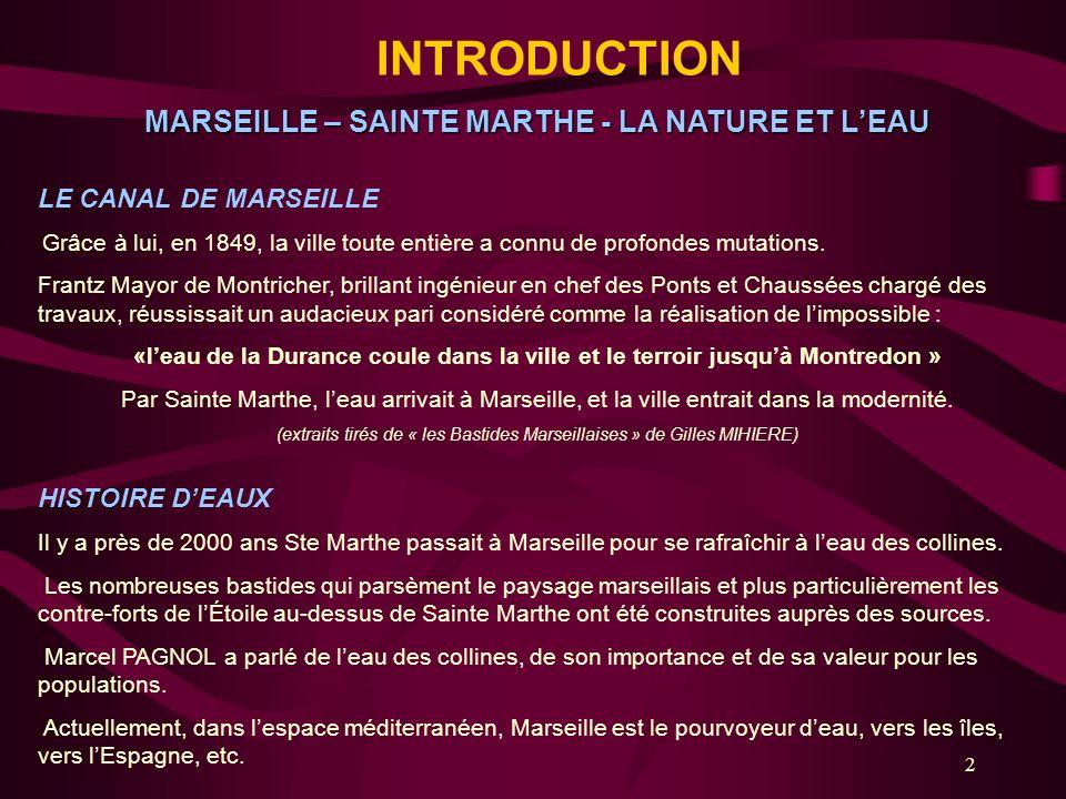 MARSEILLE – SAINTE MARTHE - LA NATURE ET L'EAU