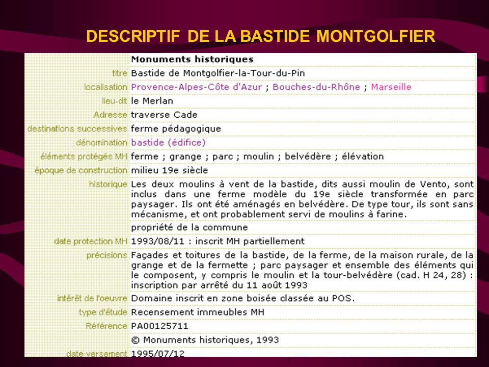 DESCRIPTIF DE LA BASTIDE MONTGOLFIER