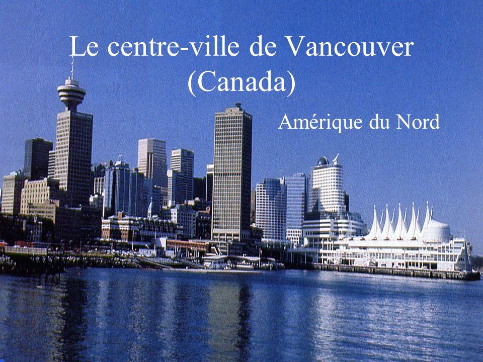 Le centre-ville de Vancouver (Canada)
