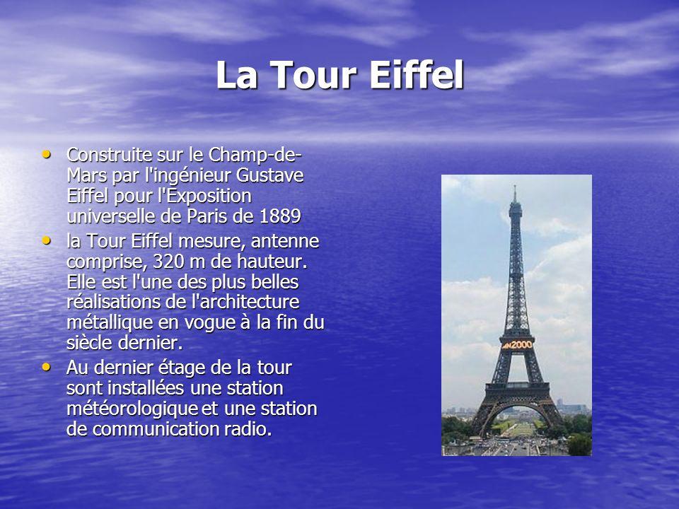 La Tour Eiffel Construite sur le Champ-de-Mars par l ingénieur Gustave Eiffel pour l Exposition universelle de Paris de 1889.