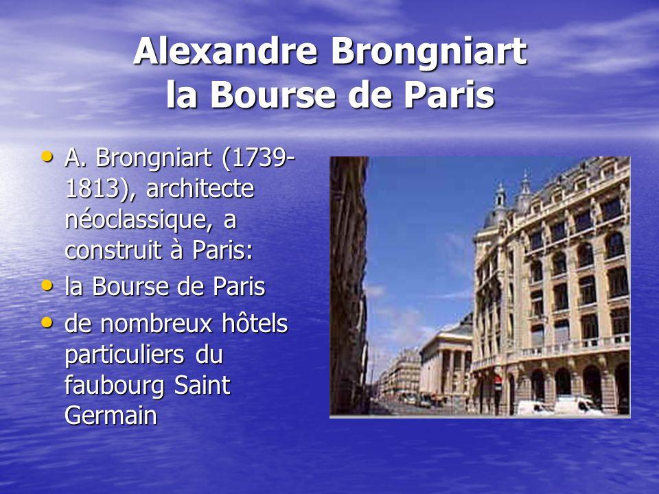 Alexandre Brongniart la Bourse de Paris