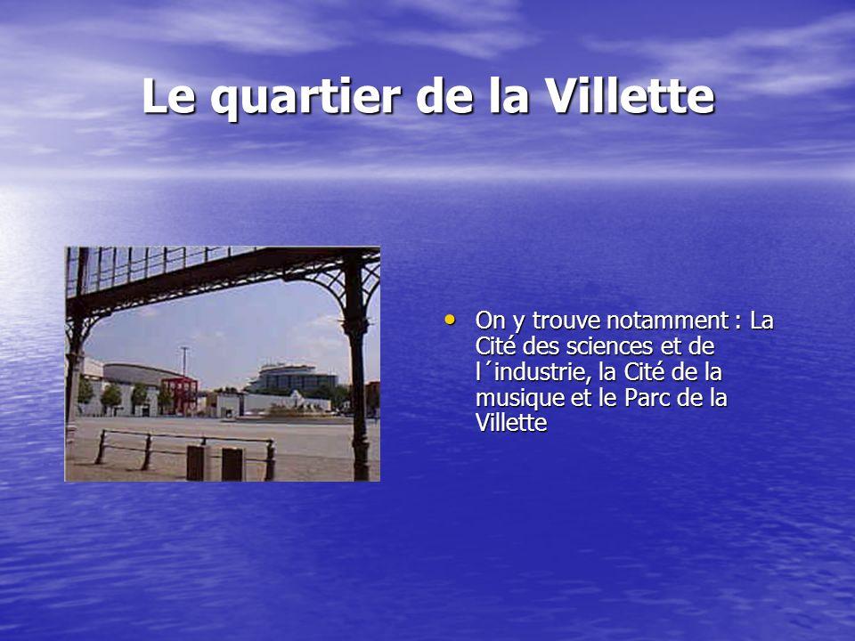 Le quartier de la Villette
