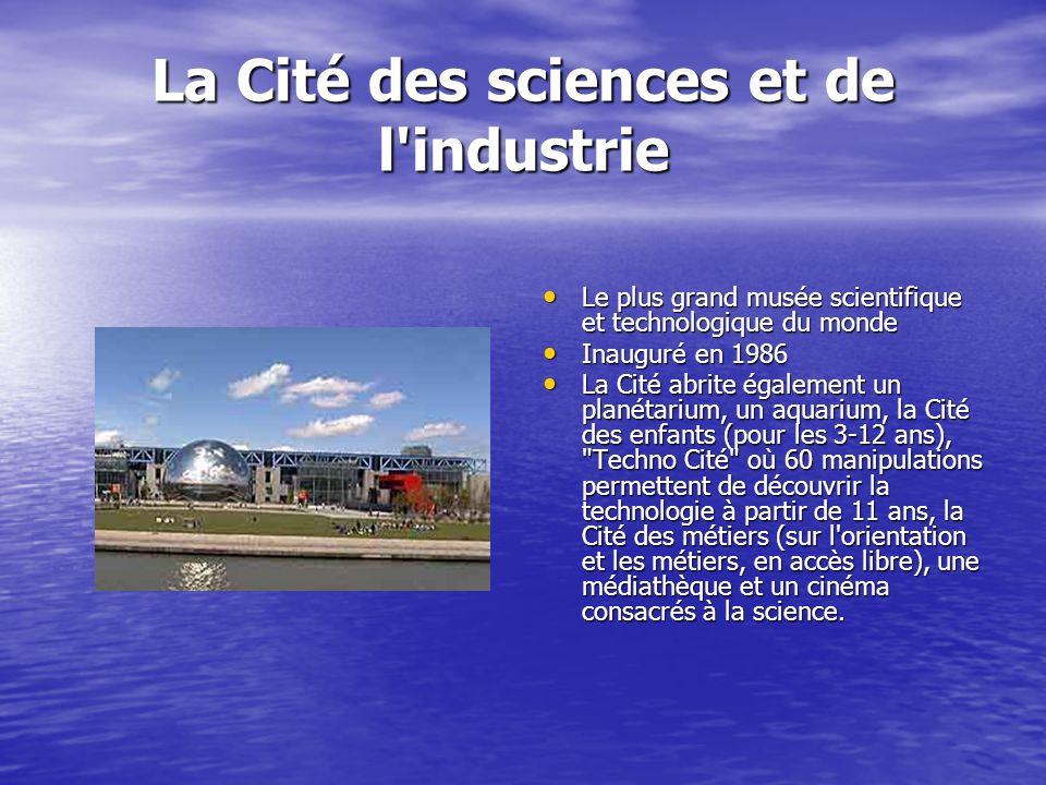 La Cité des sciences et de l industrie